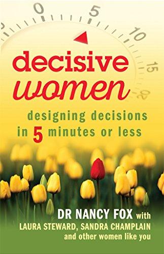 Decisive Women