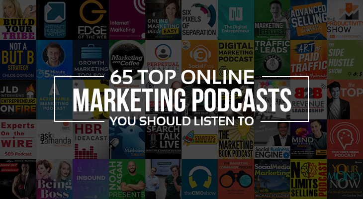 65 Top Online Marketing Podcasts